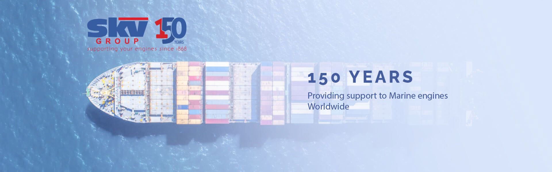 SKV Group - 150 years providing support to marine engines worldwide